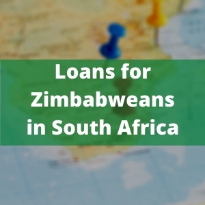 Loans for Zimbabweans living in South Africa