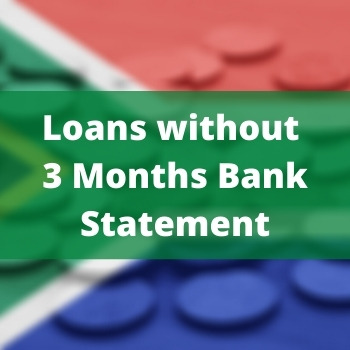 Loans without 3 Months Bank Statement