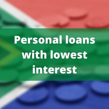 Lowest Interest rates personal loans in South Africa